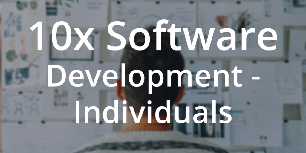 10x software development individuals course